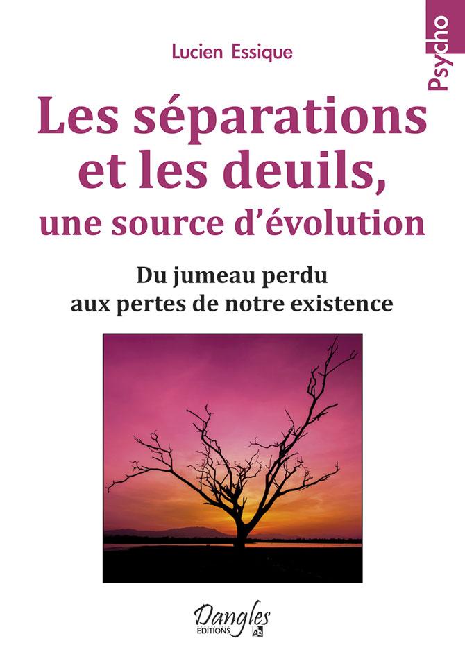 Livre Séparations-et-deuils une source d'évolution Lucien Essique